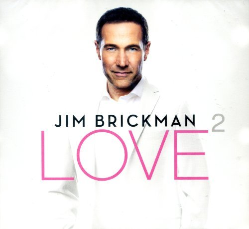 Jim Brickman Love 2