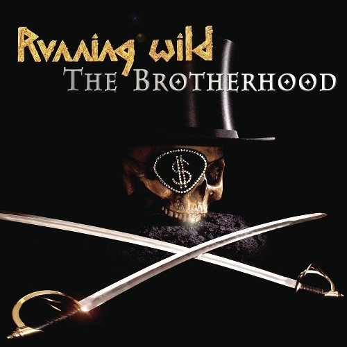 Running Wild Brotherhood Brotherhood