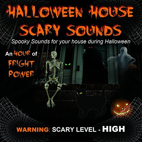 Halloween House Scary Sounds Halloween House Scary Sounds