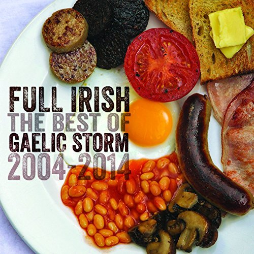 Gaelic Storm Full Irish Best Of