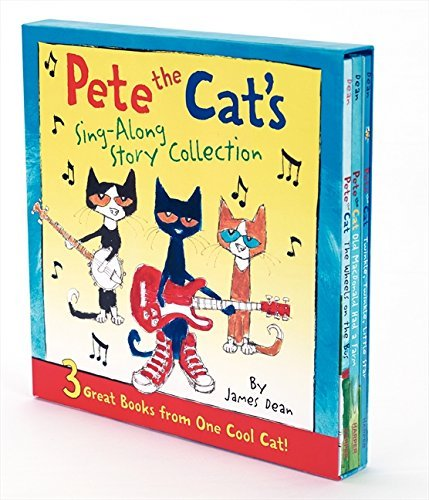 James Dean Pete The Cat's Sing Along Story Collection 3 Great Books From One Cool Cat