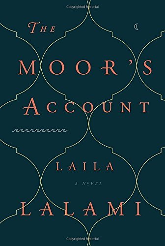 Laila Lalami The Moor's Account
