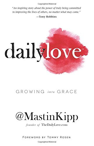 Mastin Kipp Daily Love Growing Into Grace