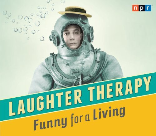 Npr Laughter Therapy Funny For A Living