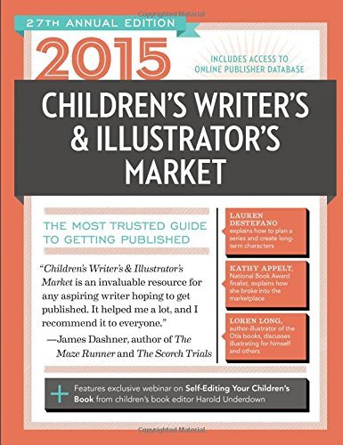 Chuck Sambuchino 2015 Children's Writer's & Illustrator's Market The Most Trusted Guide To Getting Published 0027 Edition;