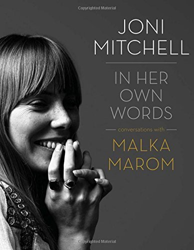 Malka Marom Joni Mitchell In Her Own Words