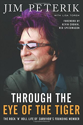 Jim Peterik Through The Eye Of The Tiger The Rock 'n' Roll Life Of Survivor's Founding Mem