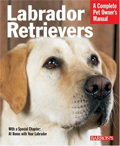 Kerry Kern Labrador Retrievers (barron's Complete Pet Owner's