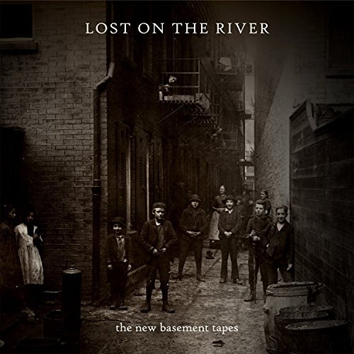 New Basement Tapes Lost On The River The New Basement Tapes