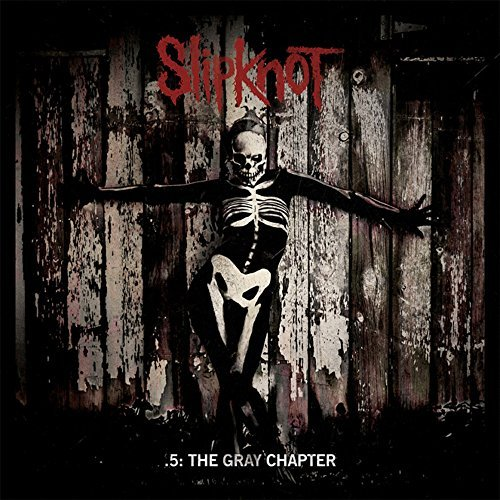 Slipknot 5 The Gray Chapter Explicit Version