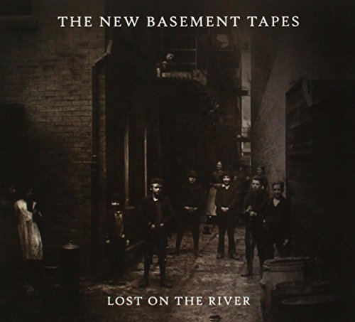 Lost On The River The New Basement Tapes Lost On The River The New Basement Tapes