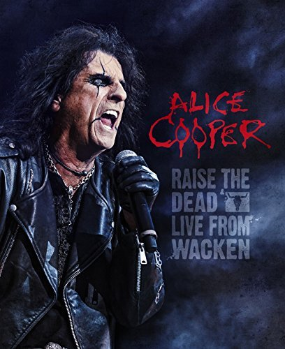 Alice Cooper Raise The Dead Live From Wacken Incl. Blu Ray