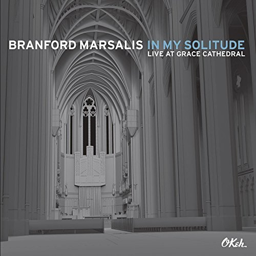 Branford Marsalis In My Solitude Live In Concer