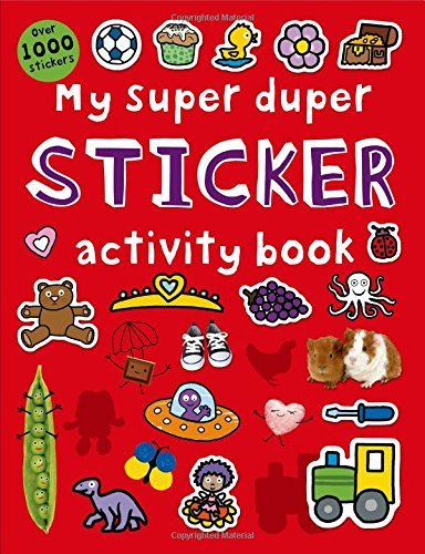 Roger Priddy My Super Duper Sticker Activity Book With Over 1000 Stickers