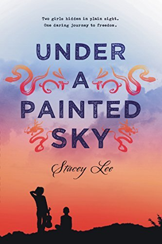 Stacey Lee Under A Painted Sky