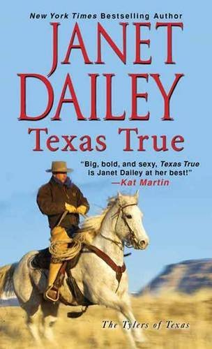 Janet Dailey Texas True