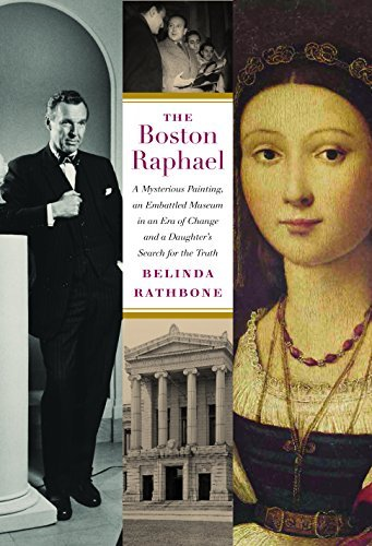 Belinda Rathbone The Boston Raphael A Mysterious Painting An Embattled Mueseum In An
