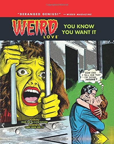 Joe Gill Weird Love You Know You Want It! (volume 1)