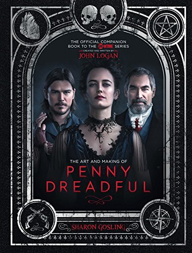 Sharon Gosling The Art And Making Of Penny Dreadful