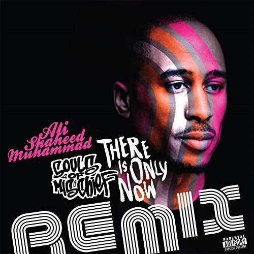 Souls Of Mischief There Is Only Now Remixes