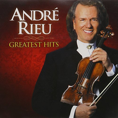 Andre Rieu Greatest Hits