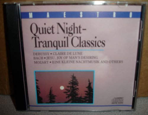 Bach Debussy Mozart Quiet Night Tranquil Classics