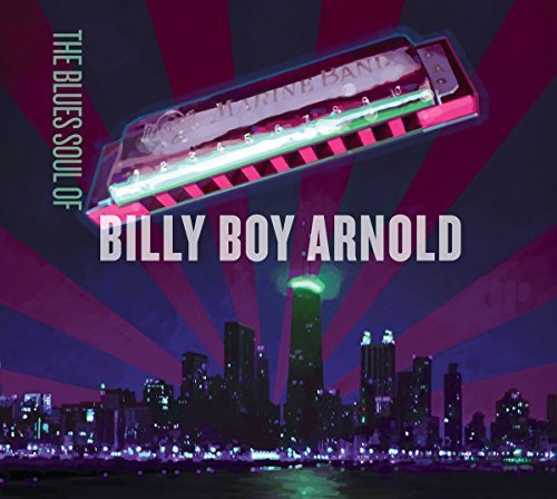 Billy Boy Arnold Blues Soul Of Billy Boy Arnold