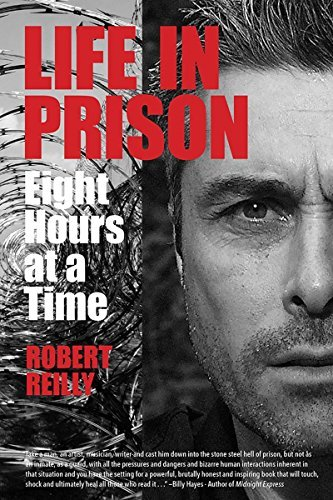 Robert Reilly Jr. Life In Prison Eight Hours At A Time