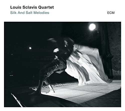 Louis Sclavis Quartet Silk And Salt Melodies