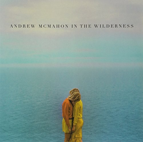 Andrew Mcmahon Andrew Mcmahon In The Wilderne