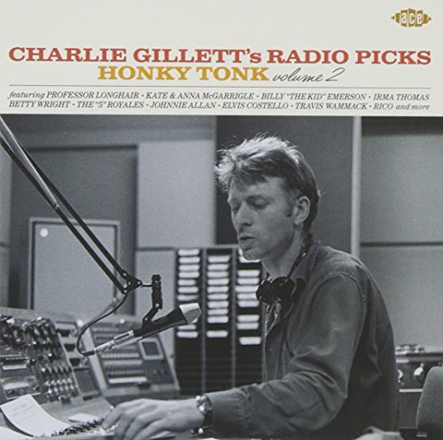 Charlie Gillett's Radio Picks Vol. 2 Charlie Gillett's Radio Import Gbp