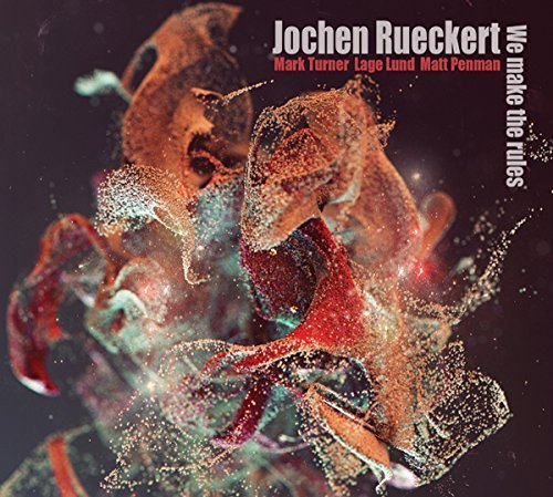 Jochen Rueckert We Make The Rules