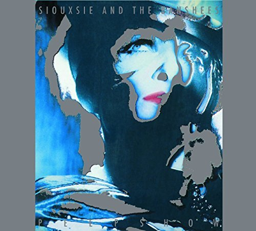 Siouxsie & The Banshees Peepshow Remastered