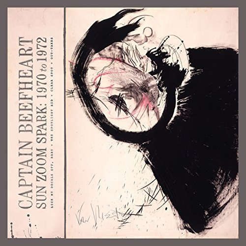 Captain Beefheart Sun Zoom Spark 1970 To 1972