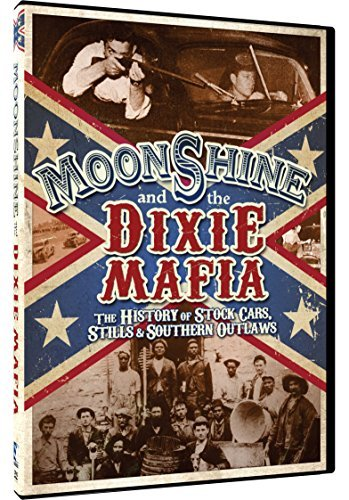 Moonshine & The Dixie Mafia Moonshine & The Dixie Mafia