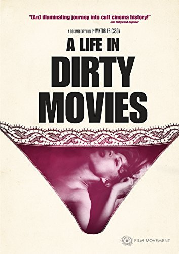 Life In Dirty Movies Life In Dirty Movies