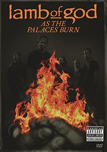 Lamb Of God As The Palaces Burn Explicit