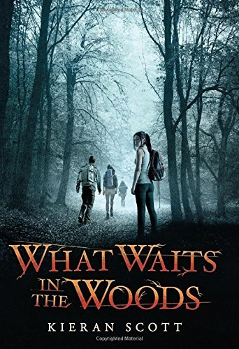 Kieran Scott What Waits In The Woods