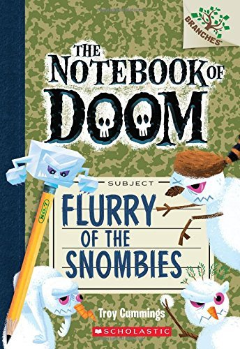 Troy Cummings Flurry Of The Snombies A Branches Book (the Notebook Of Doom #7)
