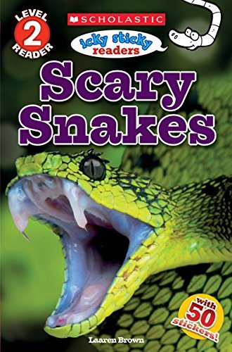 Laaren Brown Icky Sticky Reader Level 2 Scary Snakes