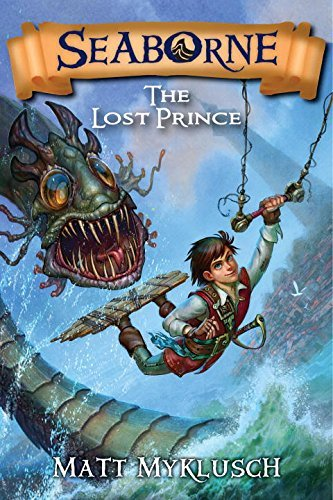 Matt Myklusch Seaborne #1 The Lost Prince