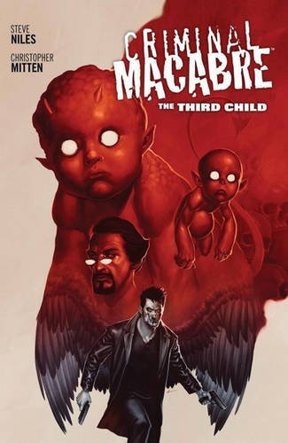 Steve Niles Criminal Macabre The Third Child