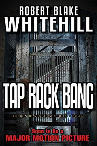 Robert Blake Whitehill Tap Rack Bang