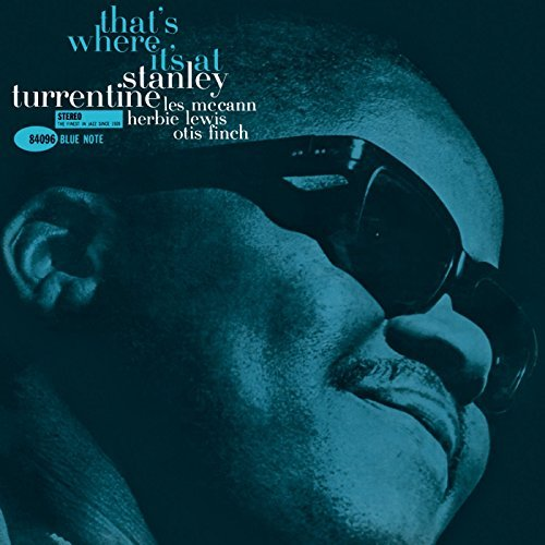 Stanley Turrentine Thats Where It's At