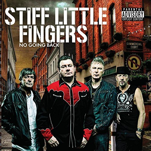 Stiff Little Fingers No Going Back