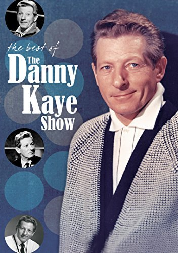 Danny Kaye Best Of The Danny Kaye Show