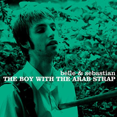 Belle & Sebastian Boy With The Arab Strap Boy With The Arab Strap