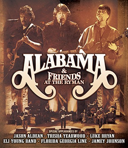 Alabama & Friends At The Ryman