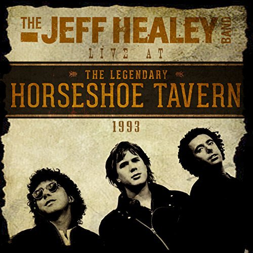 Jeff Healey Live At The Horseshoe