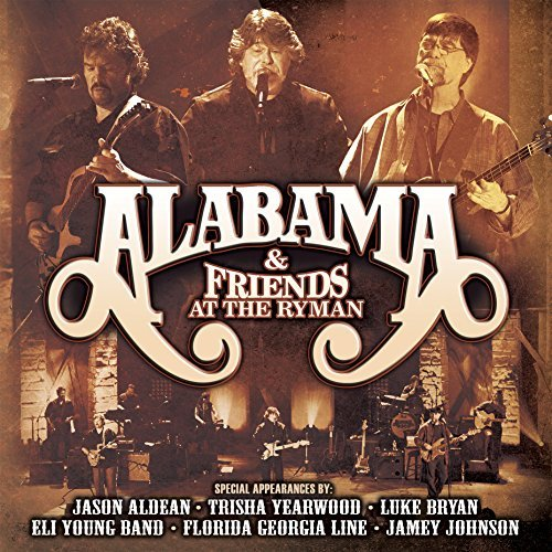 Alabama & Friends At The Ryman CD